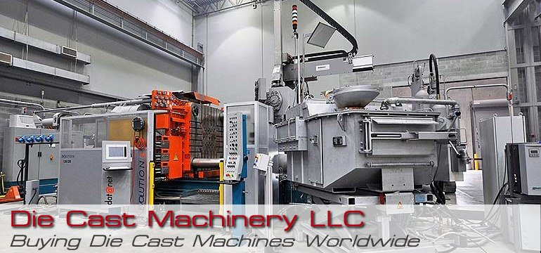 Buy Sell Used Die Casting Machines